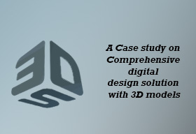 Comprehensive digital design solution with 3D models