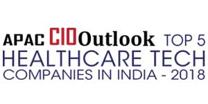 Top 5 Healthcare Technology Solution Providers in India - 2018