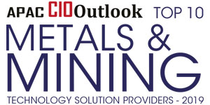 Top 10 Metals and Mining Technology Solution Providers - 2019