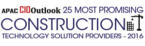 25 Most Promising Construction Technology Solution Providers 2016
