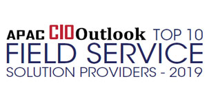 Top 10 Field Service Solution Providers - 2019