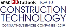 Top 10 Construction Technology Consulting/Services Companies - 2019